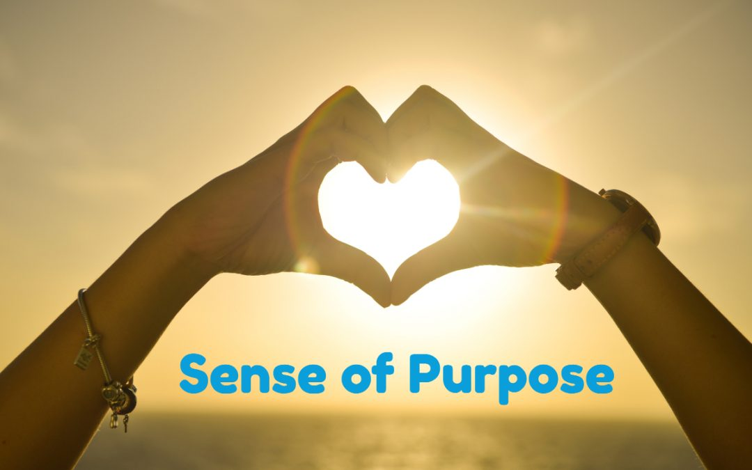 How Well Are You Living Out Your Sense of Purpose?